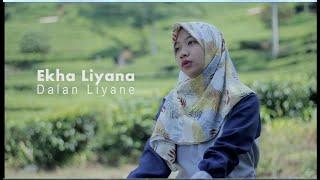 Dalan Liyane || Ekha Liyana