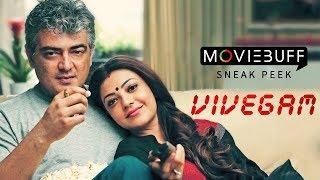 Vivegam - Moviebuff Sneak Peek | Ajith Kumar, Akshara Haasan, Kajal Aggarwal