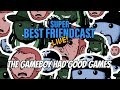 """Friendcast Clips: """"The Gameboy Had Good Games!"""""""