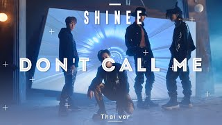 [Thai ver.] SHINee - Don't Call Me   MITS Official
