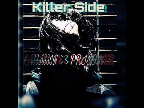 L'ASSASSIN {Killer Side} Feat Prisoner (Audio officiel) 2k18
