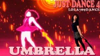 Just Dance 4-Umbrella (5 stars) With the Real Umbrella