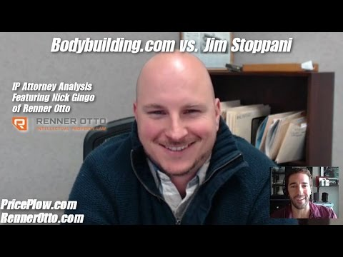 Bodybuilding.com vs Jim Stoppani IP Lawyer Discussion: Nick Gingo of Renner Otto Law