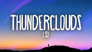 LSD - Thunderclouds (Lyrics) ft. Sia, Diplo, Labrinth Video