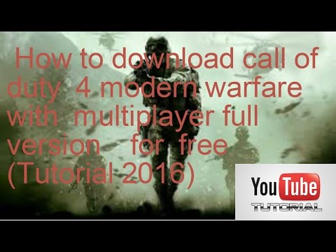 How to download and install call of duty 4 modern warfare full version free pc with multiplayer 2016