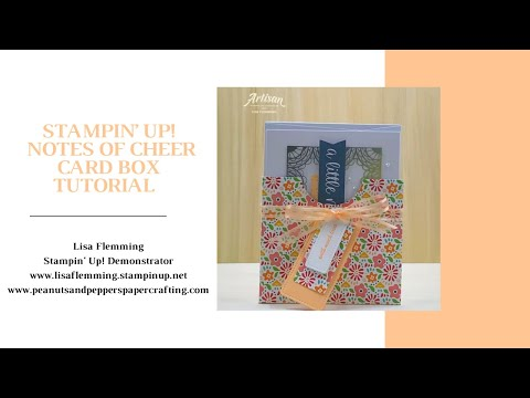 Tuesday Tutorial - Notes of Cheer Card Box (Quick And Easy!)