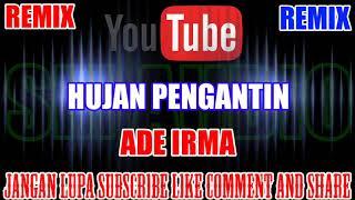 Karaoke Remix KN7000 Tanpa Vokal | Hujan Pengantin - Ade Irma HD