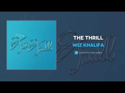 Wiz Khalifa - The Thrill (AUDIO)