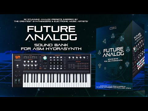 32 Analog Patches for ASM Hydrasynth