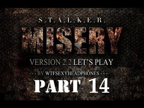 STALKER CoP Misery 2.2 #14 Find Grouse
