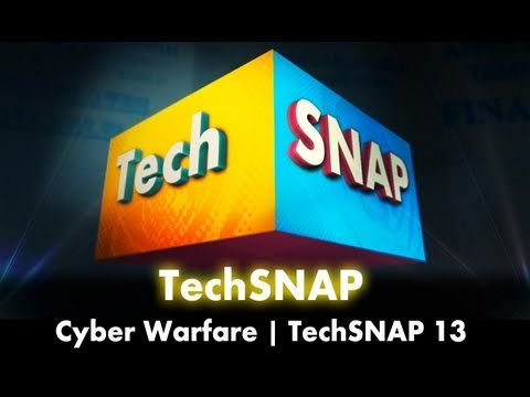 Cyber Warfare | TechSNAP 13