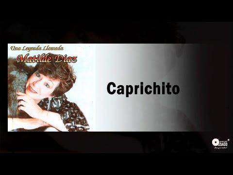 Caprichito  -  Matilde Díaz