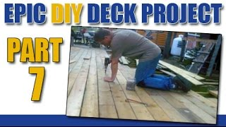 Epic Diy Deck Project 7: Tips For Deck Boards