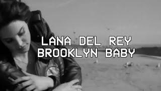 Baixar Brooklyn Baby- Lana Del Rey