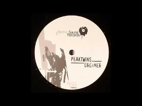 Peaktwins-Dreamer (Original Mix_DJeW edit) (2005)