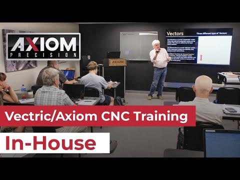 Vectric/Axiom CNC Training Class