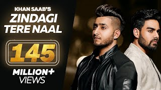 Zindagi Tere Naal Khan Saab Pav Dharia Punjabi Sad Song Latest Punjabi Songs 2018