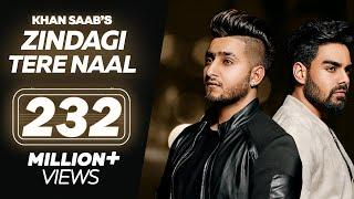 Download Zindagi Tere Naal - Khan Saab - Pav Dharia - Latest Punjabi Songs