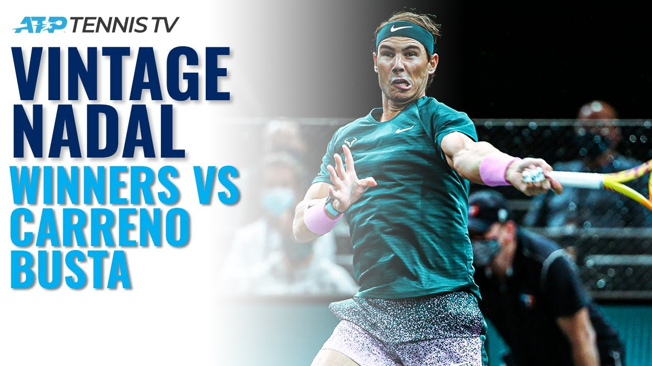 Vintage Rafa Nadal Winners vs Carreno Busta | Paris 2020 Quarter-Finals