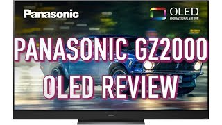 Panasonic GZ2000 Review   Comparison with Sony BVM-X300, LG C9, Philips 854 & GZ950 OLED TVs
