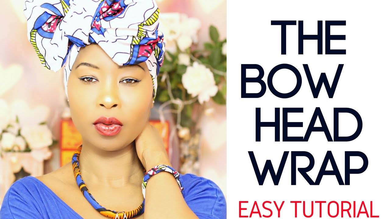 African Head Wraps For Natural Hair Learn How To Easily Tie Wraps