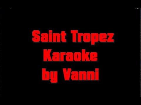 Saint Tropez karaoke by Vanni