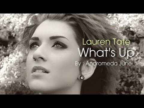 เพลงสากลแปลไทย What's Up - 4 Non Blondes Cover - Lauren Tate (Lyrics & ThaiSub)