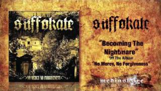Watch Suffokate Becoming The Nightmare video