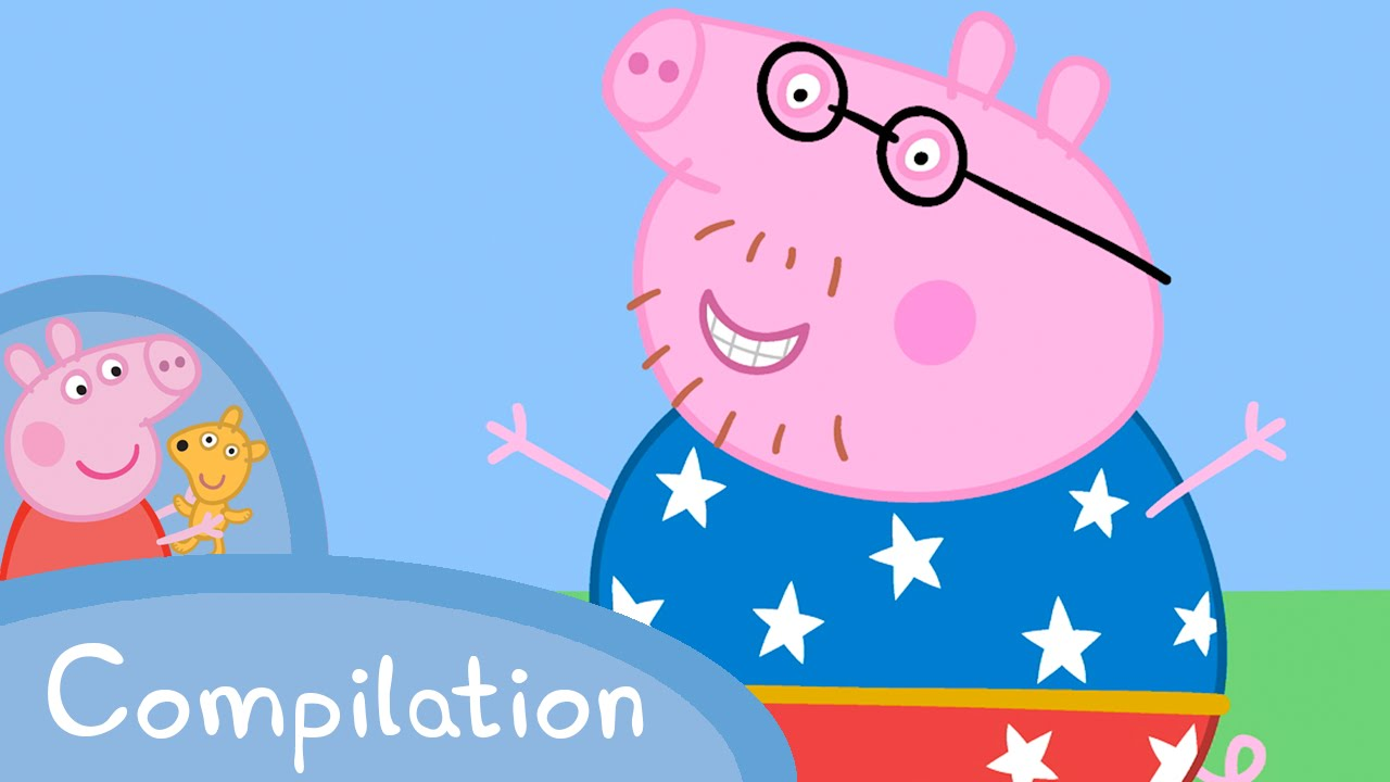 Peppa Pig Official Channel Peppa Pig And Daddy Pig Compilation