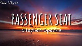 Download Passenger Seat - Stephen Speaks (Lyrics)
