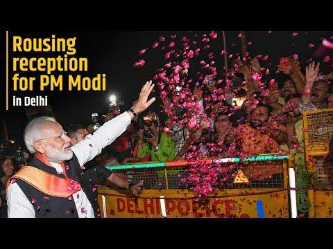 Rousing reception for PM Modi in Delhi