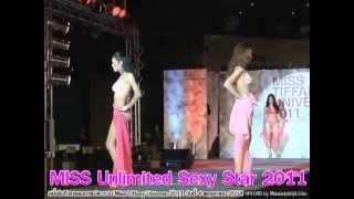 Repeat youtube video Miss Unlimited Sexy Star 2011 เดินโชว์รอบแรก