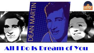 Dean Martin - All I Do Is Dream of You (HD) Officiel Seniors Musik