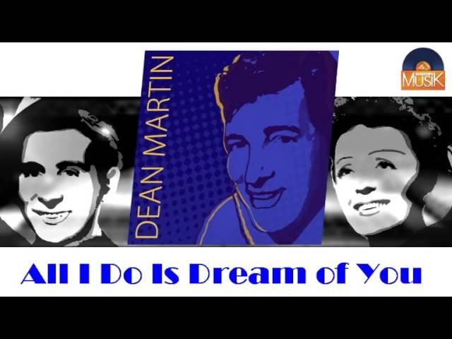 dean-martin-all-i-do-is-dream-of-you-hd-officiel-seniors-musik-seniorsmusik