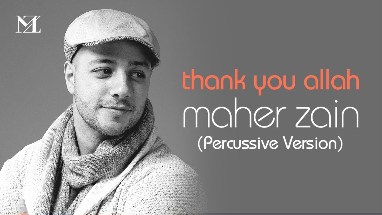 Maher Zain - Thank You Allah (Percussion Version - إيقاع)   Official Lyric Video