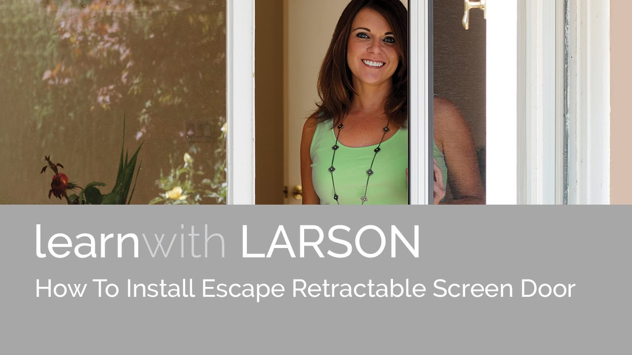 How-to Install LARSON Escape Retractable Screen Door - YouTube