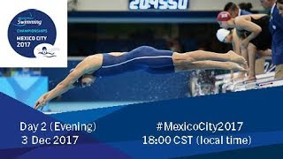 World Para Swimming Championships | Mexico City 2017 | Day 2 Evening