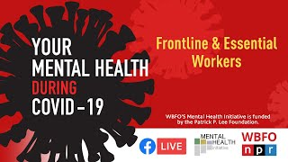 Wbfo welcomed psychiatrist dr. sourav sengupta from ubmd psychiatry and oishei children's hospital to talk about the mental health of those facing covid-19 o...