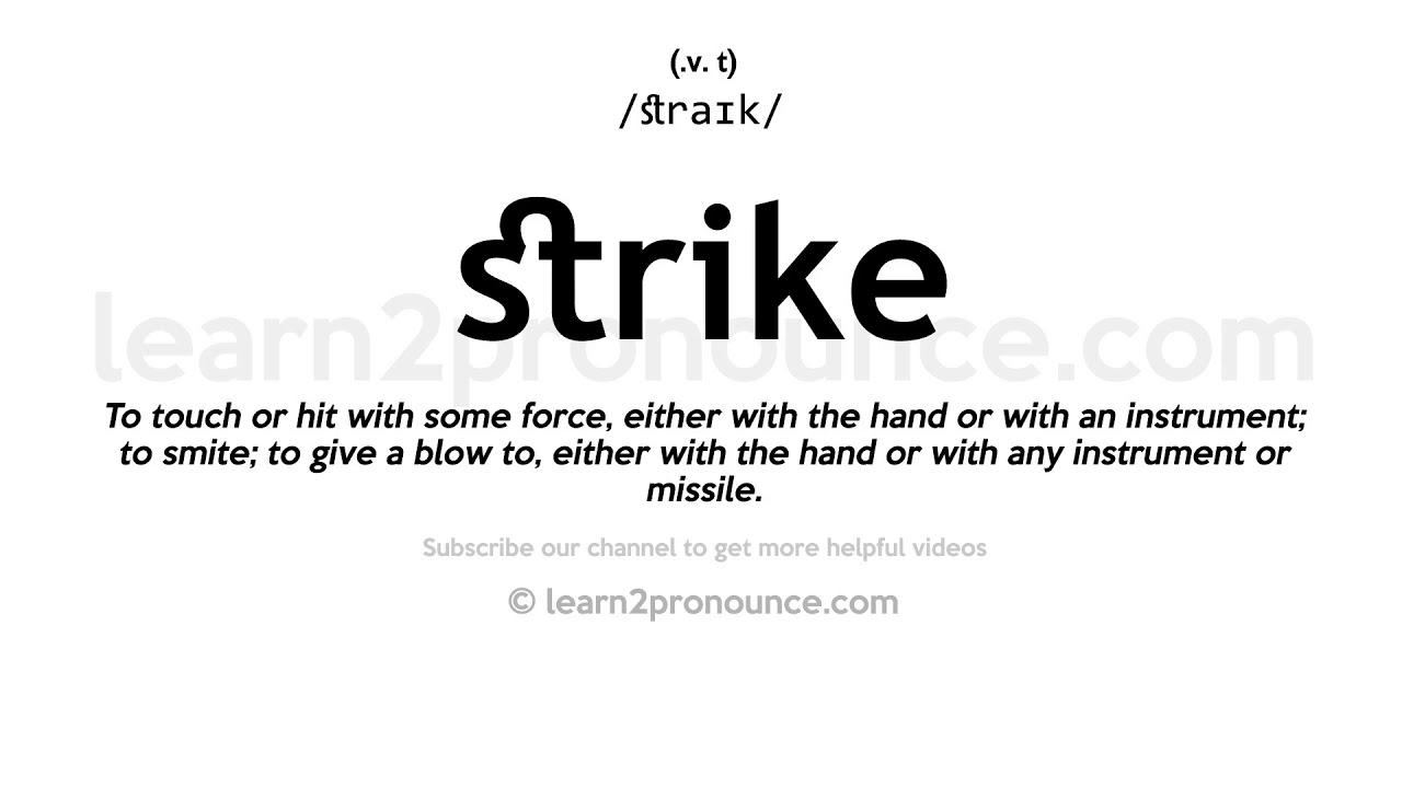How to pronounce Strike  English pronunciation