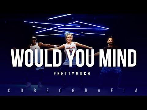 Would You Mind - PrettyMuch (Coreografia) | BigBoss Convida: Raissa Chaddad