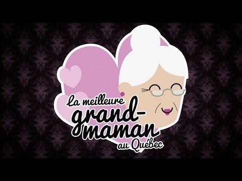 Compilation : La meilleure grand maman au Québec