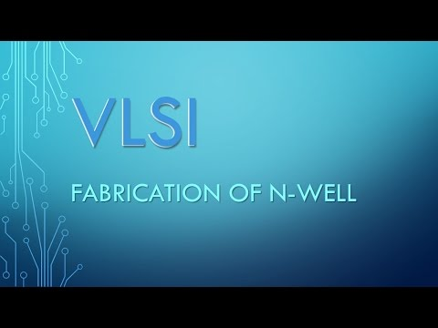VLSI Fabrication of n-well