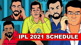 IPL 2021 SCHEDULE SPOOF