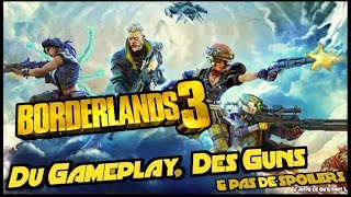 DU FUN & DES GUNS | Borderlands 3, AVIS & GAMEPLAY !!