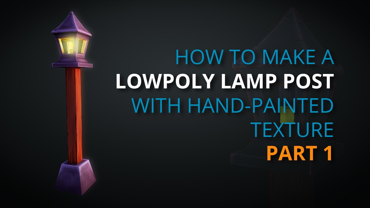 Timelapse How To Create A Low Poly Lamp Post With Hand Painted Texture In Blender Part 1