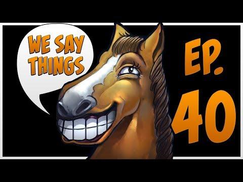 We Say Things 40 - With NFL Linebacker Blake Martinez