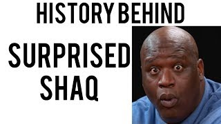 History Behind: Surprised Shaq Meme