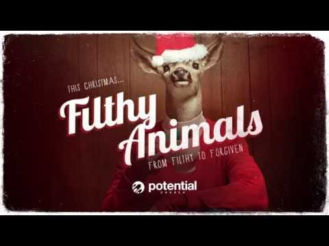Potential Church - Filthy Animals Series