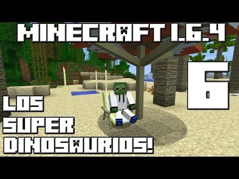 Minecraft Serie de Mods! LOS SUPER DINOSAURIOS! Cap.6