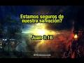 Estamos seguros de nuestra salvación - Spanish Church Brisbane